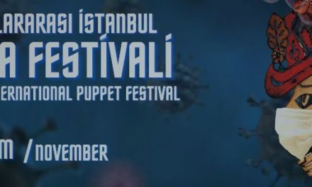 23. ISTANBUL INTERNATIONAL PUPPET FESTIVAL: 2/9 November 2020